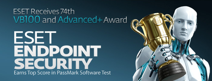 """ESET Receives 74th """"VB100"""" and """"Advanced+"""" Award  ESET Endpoint Security Earns Top Score in PassMark Software Test"""